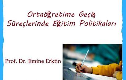 Politik Perşembe: Ortaöğretime Geçiş Süreçlerinde Eğitim Politikaları